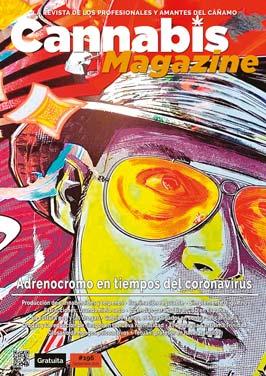 Número 196 de Cannabis Magazine. Todo sobre el cannabis en tu revista favorita.
