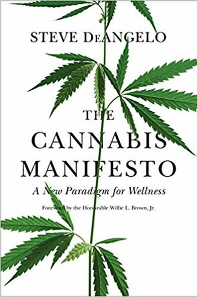 The cannabis manifiesto